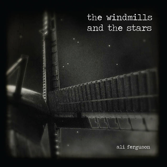 The windmills and the stars